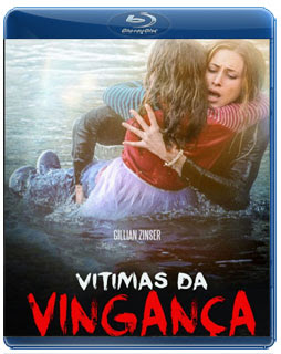 Download Vítimas da Vingança (2016) Torrent BluRay 720p / 1080p Dual Áudio