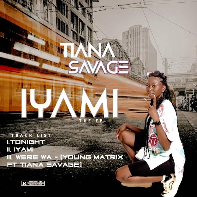 EP: Tiana Savage - Iyami EP