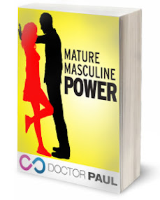 Cover of Dr Paul's Book The Secrets Of Mature Masculine Power