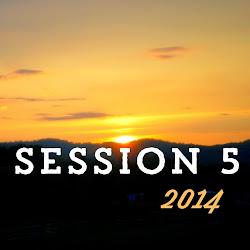 Session 5 2014