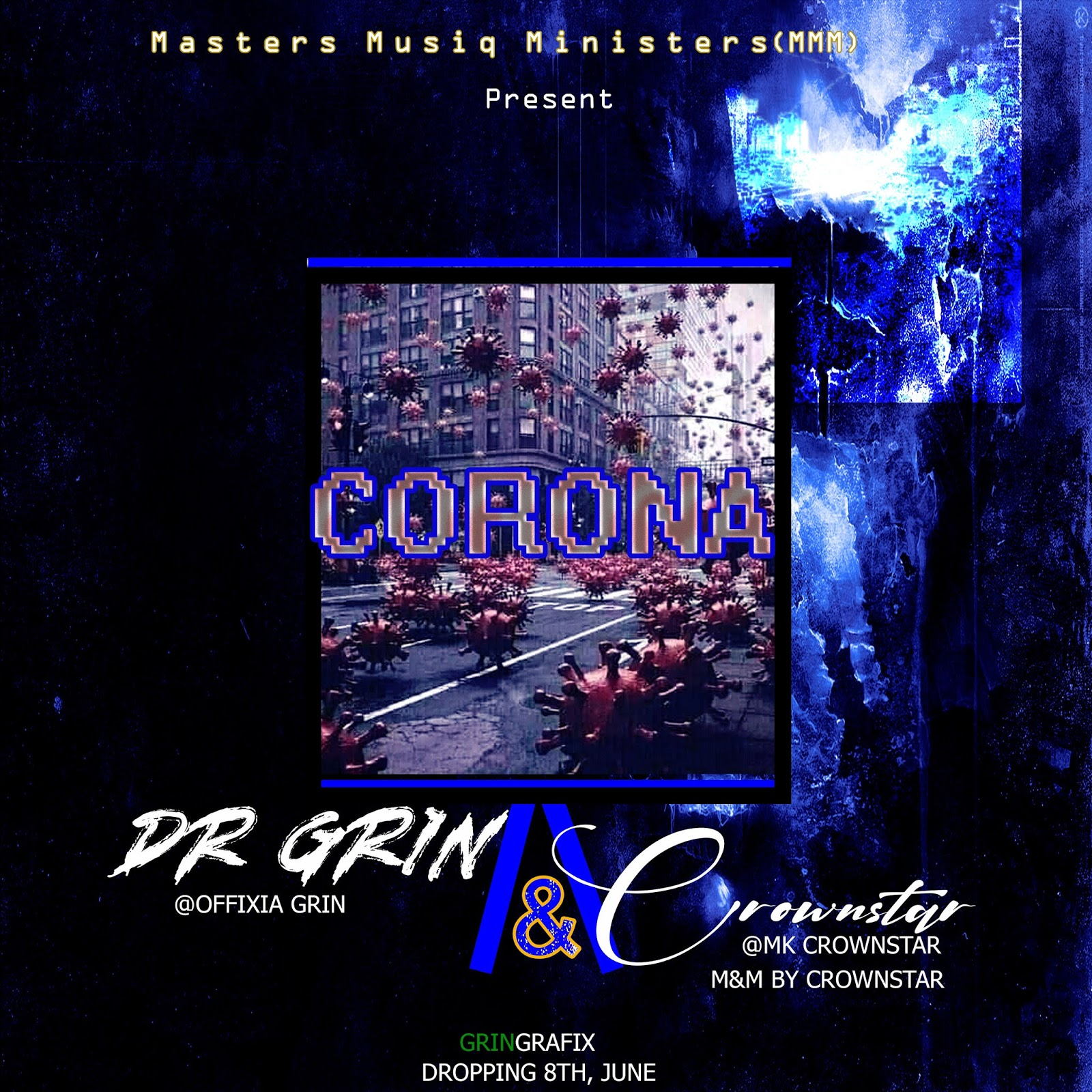 [MUSIQ] DR GRIN & CROWNSTAR - CORONA.mp3