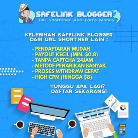 Rekomendasi : Safelink Blogger Shortener Url Terbaik Yang Terbukti Membayar