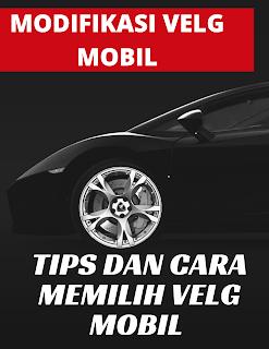 Tips memilih velg mobil-modifikasi velg mobil