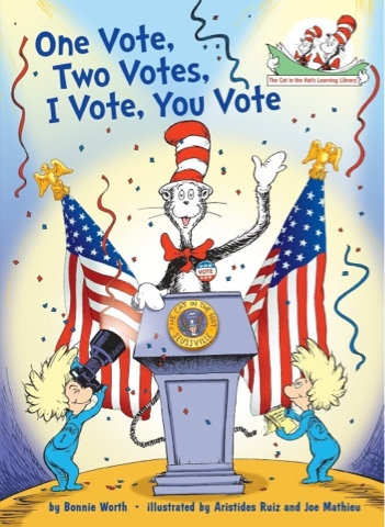 Dr. Seuss Vote Election Cat in the Hat President book