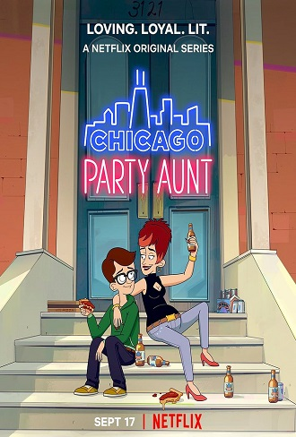 Download Chicago Party Aunt Season 1 Hindi Dual Audio Complete Download 480p & 720p All Episode Free Watch Online todaytvseries