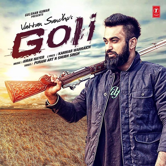 Goli-Song-by-Vattan-Sandhu