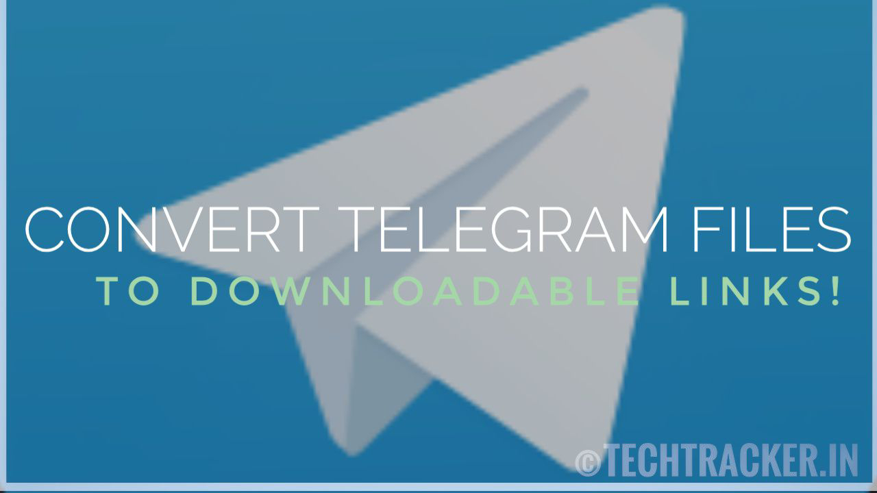 How To Convert Telegram Files To Download Links!