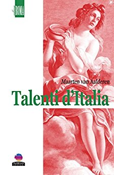 https://www.amazon.it/Talenti-dItalia-Maarten-van-Aalderen-ebook/dp/B06XFDFTLW/ref=pd_zg_rss_nr_kinc_1338381031_9?ie=UTF8&tag=ebooininte-21