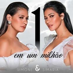 Simone e Simaria – Um Em Um Milhão