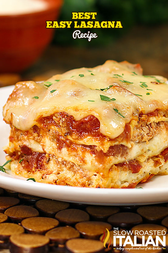 Title text (shown on a white plate): Best Easy Lasagna Recipe