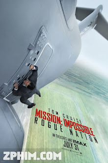 Nhiệm Vụ Bất Khả Thi 5: Quốc Gia Bí Ẩn - Mission: Impossible - Rogue Nation (2015) Poster