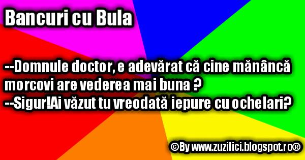 Bancuri cu Bula - La doctor #like #share #Glume #Bancuri #Haioase #Bancurinoi #Bancuritari #Glumetari #Bancurimioritice #Bancuribune #Bancurihaioase #Bancuriamuzante #Bancuribula #Bancuricubula #Bula #Mioritice  #Amuzante #fun #funny