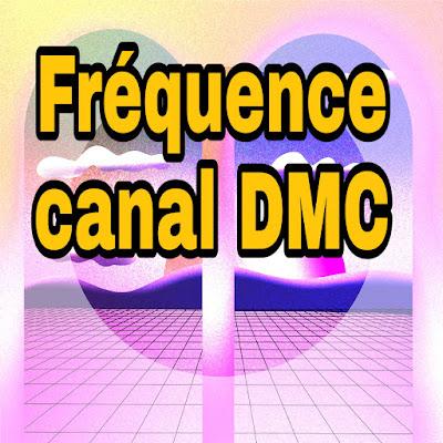 La nouvelle fréquence de canal DMC DMC 2021