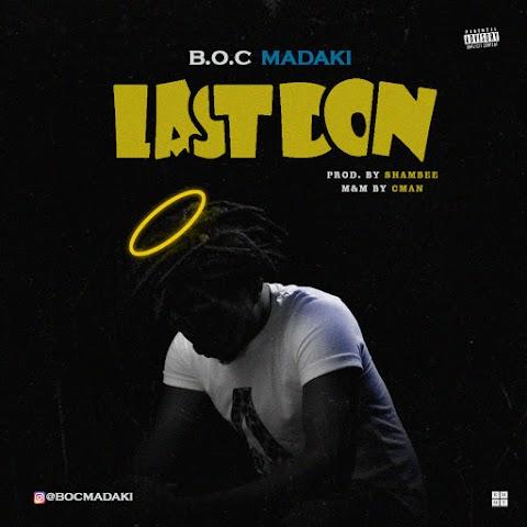 MUSIC: LAST DON    BOC MADAKI