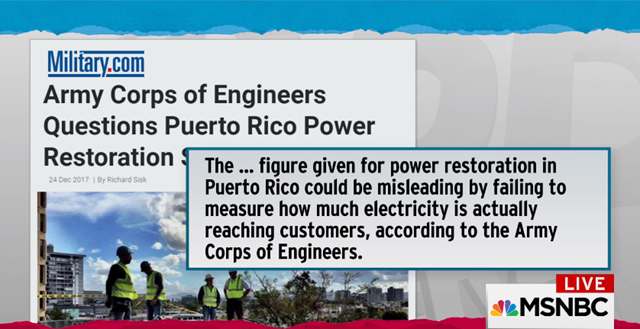 Screenshot from The Rachel Maddow Show, showing a 24 December 2017 story in Military.com about the Army Corps of Engineers questioning the official figure for power restored in Puerto Rico. Photo: MSNBC