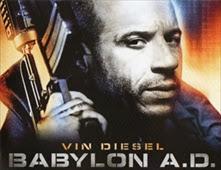 مشاهدة فيلم Babylon A.D