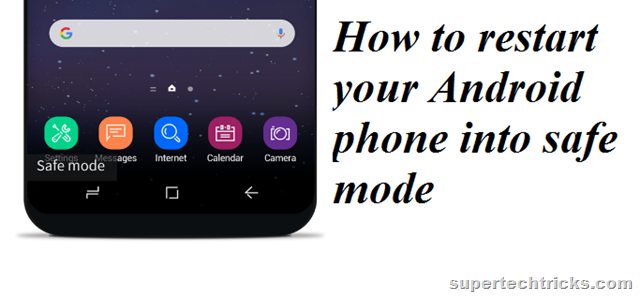 How to restart your Android phone into safe mode