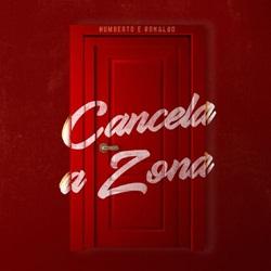 Capa Cancela a Zona – Humberto e Ronaldo Mp3 Grátis