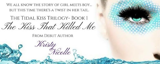 Release Blitz: The Kiss that Killed Me by Kristy Nicolle