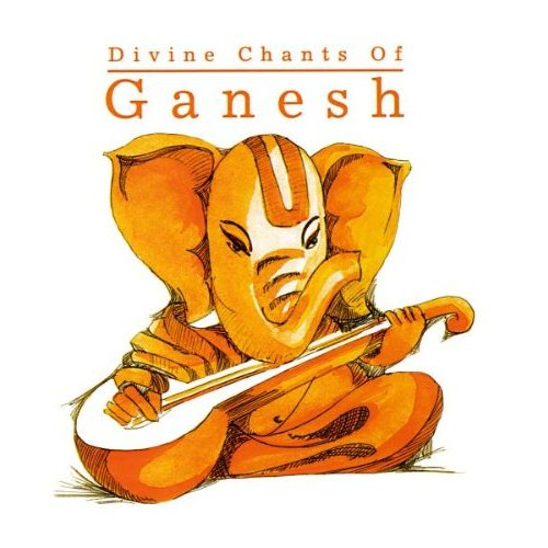 Divine Chants of Ganesh By Various Artists Devotional Album MP3 Songs