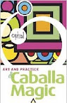 The Art Practice of Caballa Magic