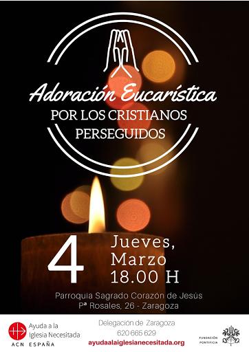 4-III-21, Adoración Eucarística por los cristianos perseguidos