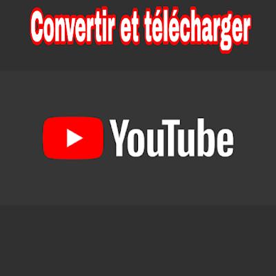 Convertir et télécharger des vidéos youtube en mp3 mp4 rapidement