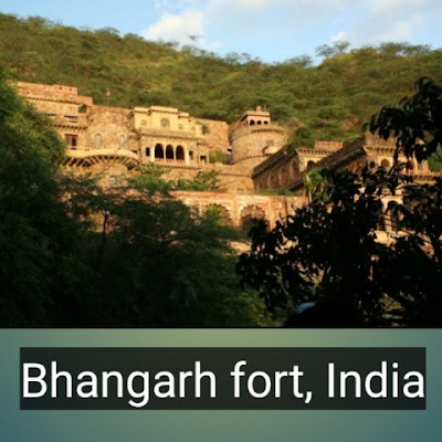 10.Bhangarh fort, India , Restricted places of the world