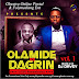 (Mixtape) 8 Years Remembrance – Dagrin Vs Olamide (Hosted By Dj Davey)