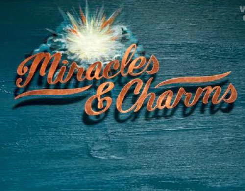 Miracles And Charms