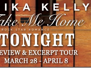Spotlight: Take Me Home Tonight (Rock Star Romance #3) by Erika Kelly + Excerpt and GIVEAWAY