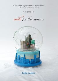 Smile for the Camera By Kelle James