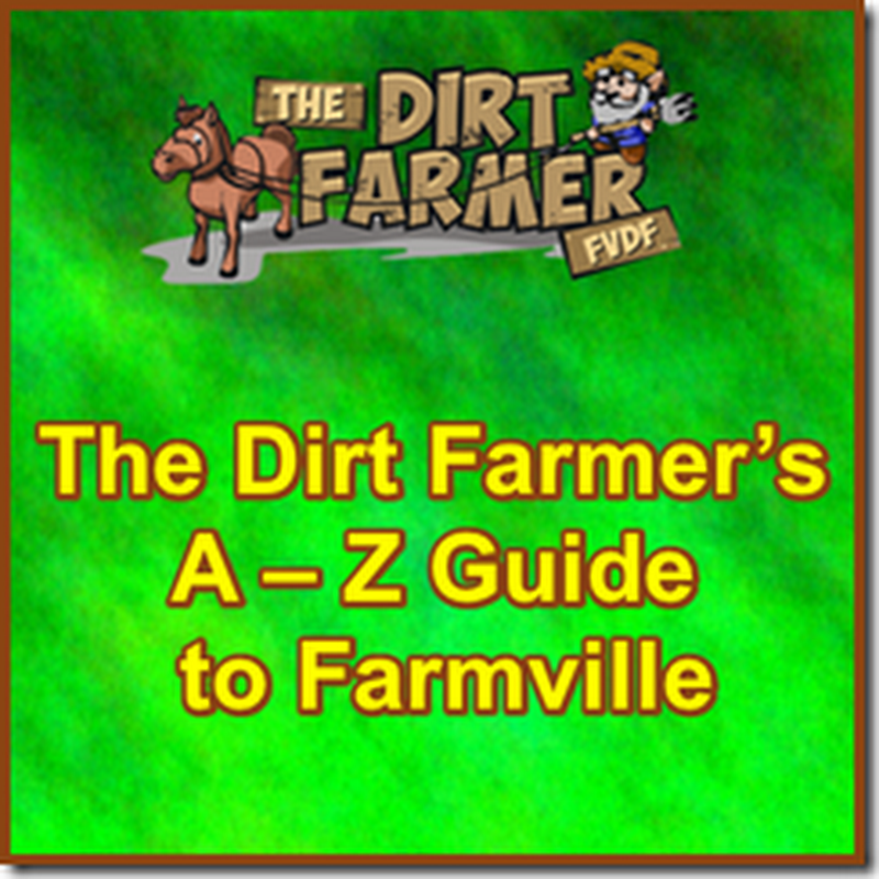 The Dirt Farmer's A – Z Guide to Farmville