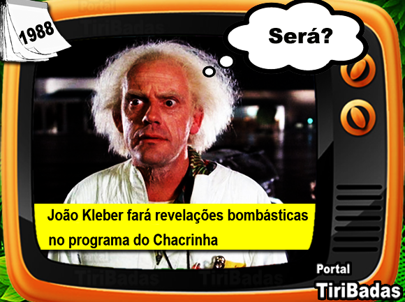 João Kleber fará revelações bombásticas no programa do Chacrinha! Será?