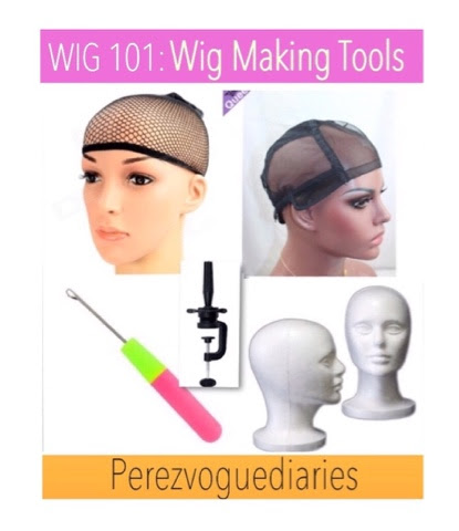Perez vogue diaries: Wig Making Tools & Where To Buy Them