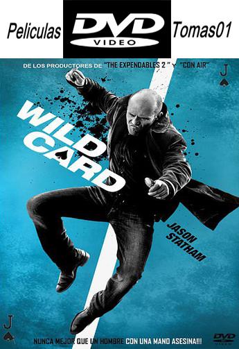 Wild Card (Jugada Salvaje) (2015) DVDRip