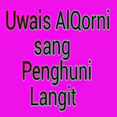 Uwais Al-Qarni sang Penghuni Langit