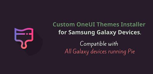 Custom Themes Installer for OneUI Pie *ALL* APK [1 5 HEXED