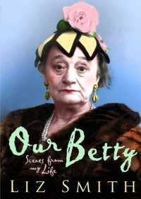 Our Betty By Liz Smith
