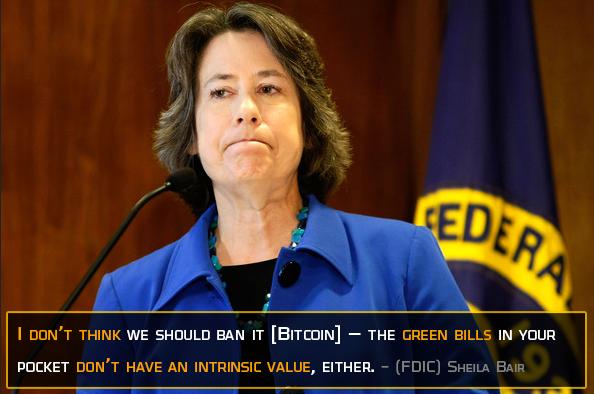 FDIC Sheila Bair in support of Bitcoin