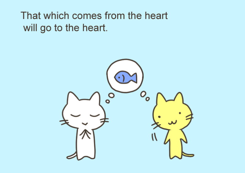 That which comes from the heart
