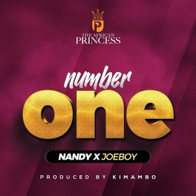 Nandy x Joeboy – Number One (Audio + Video)