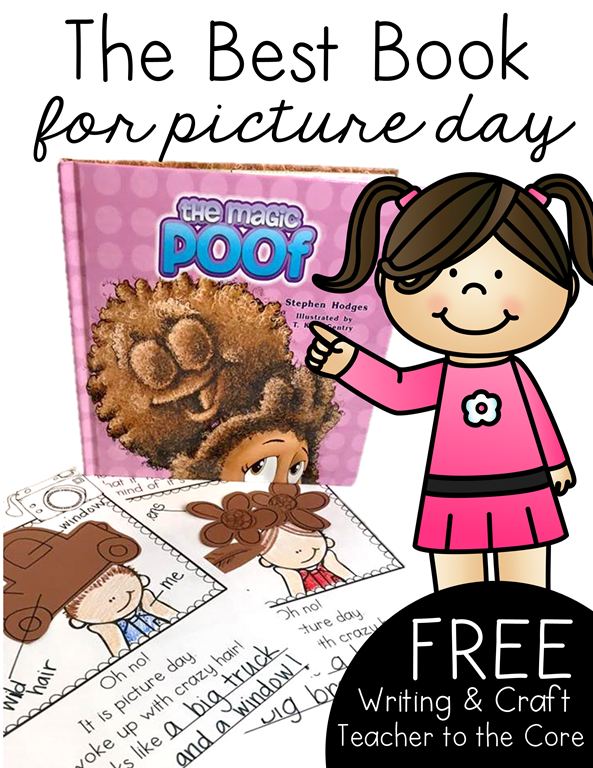 The Magic Poof- The best picture for picture day and a freebie from Teacher to the Core