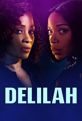 Delilah Season 1 Complete Download 480p & 720p All Episode