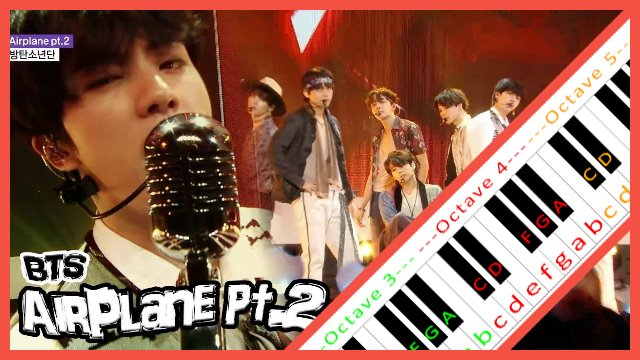 Airplane Pt  2 by BTS ~ Piano Letter Notes