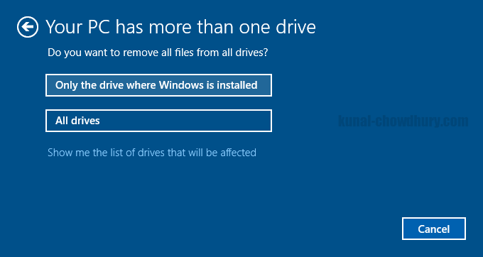 Windows 10 - Reset PC - Remove only Windows drive or All drive (www.kunal-chowdhury.com)