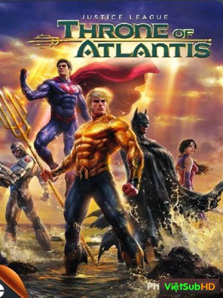 Liên Minh Công Lý: Ngôi Vua Của Atlantis