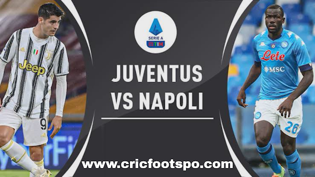 Serie A: Juventus v Napoli Live Stream Online Free Match Preview and Lineup