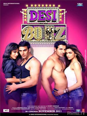 Phim Chàng Trai Desi - Desi Boyz (2011)