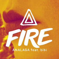 ANALAGA Feat. Bibi - FIRE